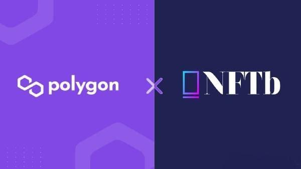 NFTb将面向NFT创作者和GameFi项目的完整DeFi平台带到Polygon